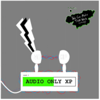 Audio Only XP with Metunicca