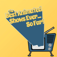 The Best Animate Shows Ever... So Far!