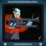 Batman: The Animated Series S01E02