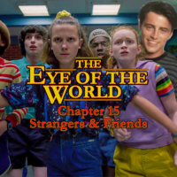 The Eye of the World Strangers and Friends