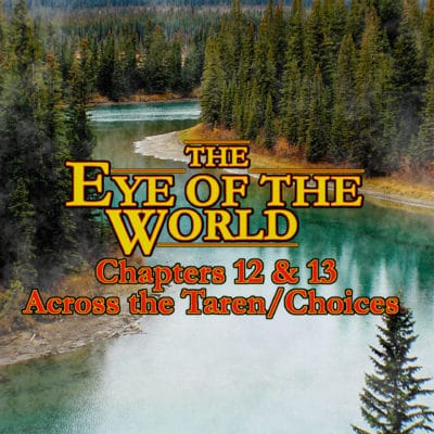 Taveren - Eye of the World - Ch 12,13
