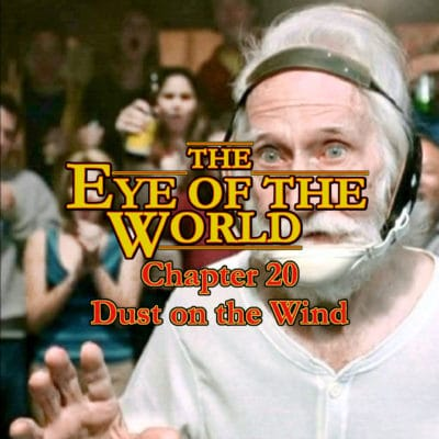 The Taveren - The Eye of The World - Chapter 20
