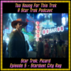 Star Trek: Picard Episode 5 – Stardust City Rag – Recap