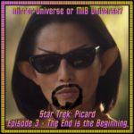 Star Trek: Picard Episode 3 - The End is the Beginning - Recap