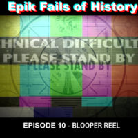 E10: BLOOPER REEL! (April Fool's Day Special?)