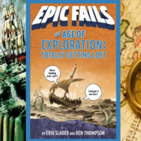 """E11.5 - """"EPIC FAILS: The Age of Exploration"""" *Book Preview*"""