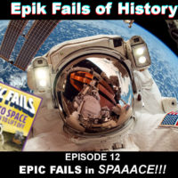 E12: Epic Fails in SPAAACE!!! (with Ryan Paul Thompson)