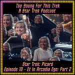 Star Trek: Picard Episode 10 - Et in Arcadia Ego: Part 2 - Recap