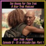 Star Trek: Picard Episode 9 - Et in Arcadia Ego: Part 1 - Recap
