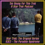 Star Trek: The Original Series S3E3 - The Paradise Syndrome