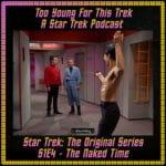 Star Trek: The Original Series S1E4 - The Naked Time