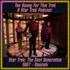 Star Trek: The Next Generation S6E7 – Rascals