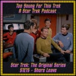 Star Trek: The Original Series S1E15 - Shore Leave