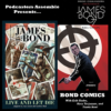 Bonus: The Bond Comics! (Reel Comic Heroes Podcast Crossover)