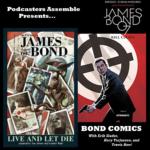 Bonus: The Bond Comics! (Reel Comic Heroes Podcast Crossover)