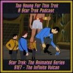 Star Trek: The Animated Series S1E7 - The Infinite Vulcan