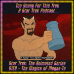Star Trek: The Animated Series S1E8 - The Magics of Megas-Tu