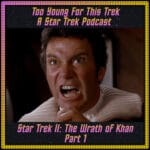 Star Trek II: The Wrath of Khan - Part 1