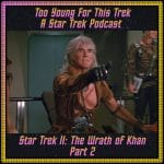 Star Trek II: The Wrath of Khan - Part 2