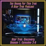 Star Trek: Discovery S1 E3-6