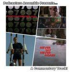 """*Bonus: Commentary Track! - """"Never Say Never Again"""" (1983)*"""