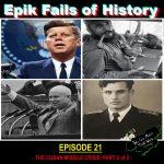 E21 - THE CUBAN MISSILE CRISIS (Part 2 of 2)