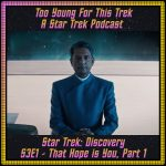 Star Trek: Discovery S3E1 - That Hope Is You, Part 1