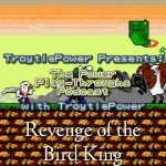 Revenge of the Bird King (Switch), First Impressions!