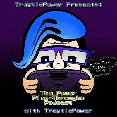 The Power Play-Throughs Podcast