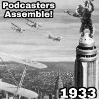 KING KONG 1933 - Podcasters Assemble