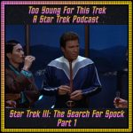 Star Trek III: The Search For Spock - Part 1
