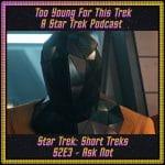 Star Trek: Short Treks S2E3 - Ask Not