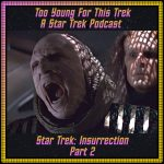 Star Trek: Insurrection - Part 2