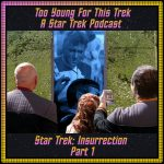 Star Trek: Insurrection - Part 1