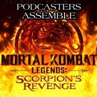 Podcasters Assemble - Scorpions Revenge