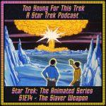Star Trek: The Animated Series S1E14 - The Slaver Weapon