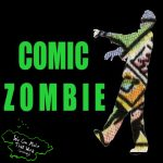 """Comic Zombie - Issue Zero: """"This Time It's Personal"""""""