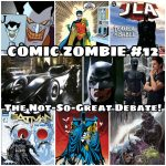 Issue 12: The Not-So-Great Debate: BATMAN Edition!