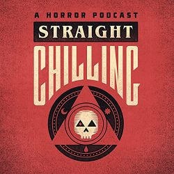 Straight Chilling – A Horror Podcast