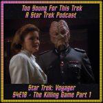 Star Trek: Voyager S4E18 - The Killing Game Part 1